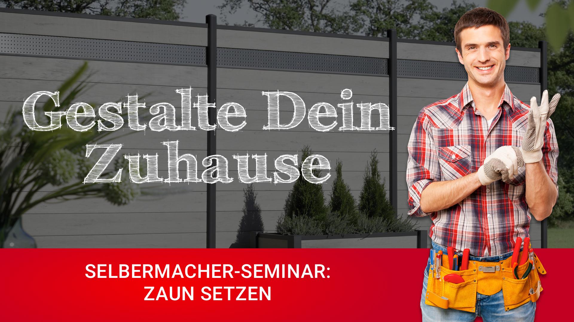 DIY-Seminar Zaun setzen 2018 bei HolzLand Bunzel Beitragsbild