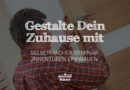 Innentüren einbauen 2018 | DIY-Seminar | HolzLand Bunzel in Marl | Menü