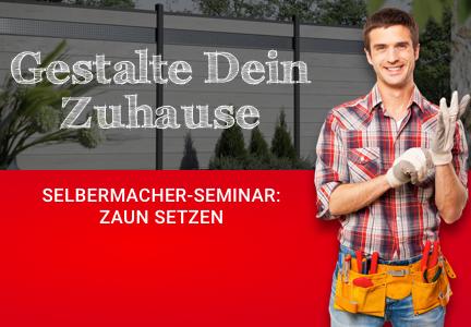 DIY-Zaun-Seminar 2019 | Holzland Bunzel in Marl | Megamenü