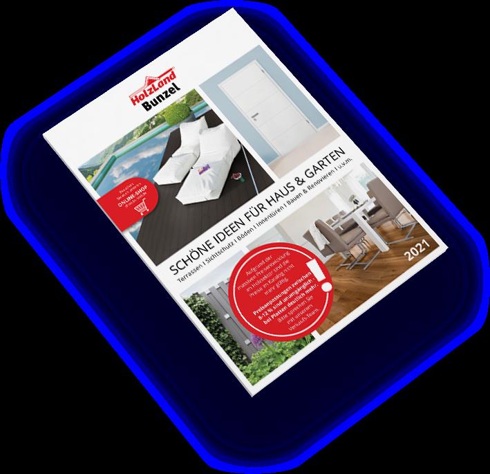 HolzLand Bunzel Haus & Garten Katalog